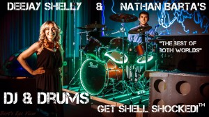 DJ-DeeJay-Shelly-Nathan-Barta-DJ-and-Drums